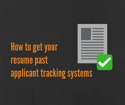 how to get your resume past applicant tracking systems ats zipjob how to get resume