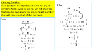 clearing fractions if an equation has fractions in it do not try to combine terms with