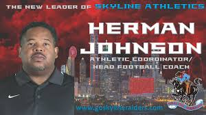 """Skyline Football on Twitter: """"Join us in welcoming Herman Johnson as the  new leader of the @SkylineAthDept & #SKYLINEfb Welcome back coach!… """""""