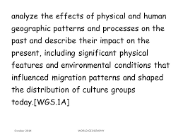 Geographic Patterns Amazing Analyze The Effects Of Physical And Human Geographic Patterns And