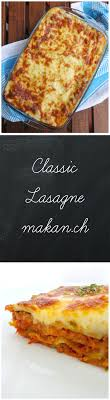 Classic Lasagne Classic Lasagne Makan With Cherry