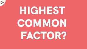 Greatest Common Factor Chart Printable Hcf Highest Common Factor Or Gcd Greatest Common Divisor