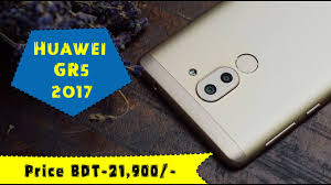 huawei gr5 price. huawei gr5 2017 android phone review, specifications \u0026 price in bangladesh - youtube gr5