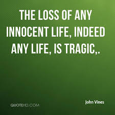 Loss Of Life Quotes Mesmerizing John Vines Quotes QuoteHD
