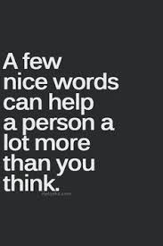 Image result for words with pictures about treating people well