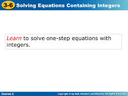 3 6 learn to solve one step equations with integers