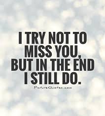 Missing Quotes New Missing You Quotes And Sayings