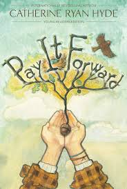pay it forward book by catherine ryan hyde official publisher pay it forward 9781481409407 hr