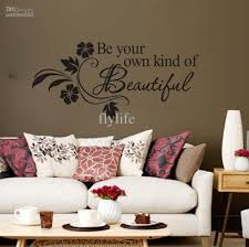 Small Picture Be Your Own Kind Of Beautiful Vinyl Wall Lettering And Flower