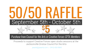 Raffle Event Creative Forces Cfta 50 50 Raffle Jacksonville Onslow Council For