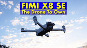 <b>FIMI X8 SE</b> - The Drone to Own. Less than the price of the DJI ...