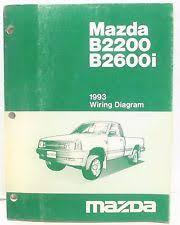 1993 mazda b2200 b2600i pickup electrical wiring diagrams schematic manual
