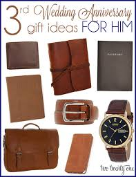 third wedding anniversary gift ideas for him