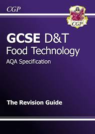 Food Design And Technology Gcse Design Technology Food Technology Aqa Revision Guide