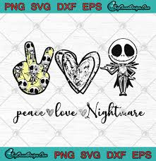 Styles | 6 ** please comment if you use, i would love to know what you think image result for nightmare before christmas svg. Peace Love Nightmare Jack Skellington Halloween Christmas Svg Png Eps Dxf Cricut File Silhouette Art Designs Digital Download