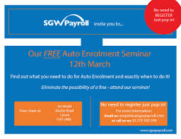seminar invitation auto enrolment seminar invitation updated for campaign sgw payroll