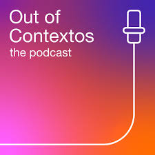 Out of Contextos Podcast