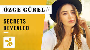 Things You Didn't Know About Özge Gürel - YouTube