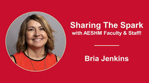 Bria Jenkins — Sharing The Spark: AESHM Faculty & Staff - YouTube
