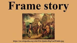 Frame Story