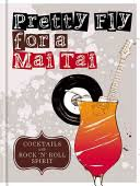 <b>Pretty Fly For</b> a Mai Tai - Google Books