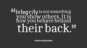 Quotes About Integrity Impressive Inspiring Integrity Quotes TheFreshQuotes