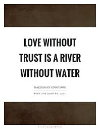 Quotes About Love And Trust Simple Love Is A Trust Quotes Dollarwiseanimalclinics Quotes Inspiration