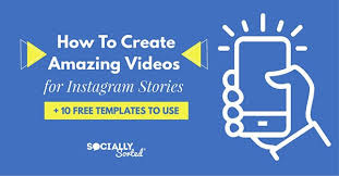 How to Create Amazing Videos for Instagram Stories +10 Free ...