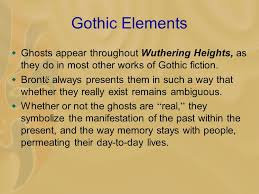 wuthering heights emily bronte general introduction  now  gothic elements  ghosts appear throughout wuthering heights as they do in most other works