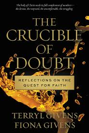 the crucible of doubt reflections on the quest for faith terryl  the crucible of doubt reflections on the quest for faith terryl givens fiona givens 9781609079420 com books