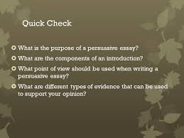 persuasive essay objective we will define components of and write  quick check what is the purpose of a persuasive essay
