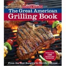 Omaha Steaks The Great American Grilling Book Eat Your Books