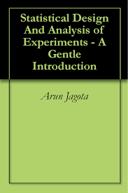 Design And Analysis Of Experiments Ebook Statistical Design And Analysis Of Experiments A Gentle