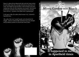 It happened to me...in Apartheid times. by Myrna Gordon née Roach, Marco  Gordon | NOOK Book (eBook) | Barnes & Noble®