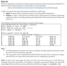 Mortgage Calculator With Principal Payments Solved Write A C Program To Calculate Monthly Payment And