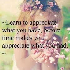 Beautiful Thoughts And Quotes Best of Good Morning Quotes Learn To Appreciate What You Have