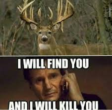 Funny Hunting Quotes Deer Hunting Meme Funny Deer Pictures Funny Deer Hunting Pics 16