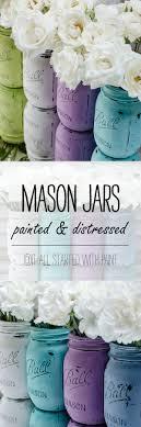 Painted Mason Jars Mason Jars Painted Distressed