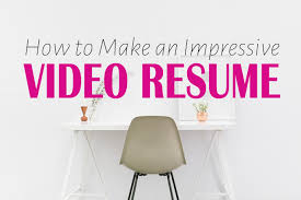 Video Resume Tips Top 5 Tips For Creating Impressive Video Resumes Vukelani