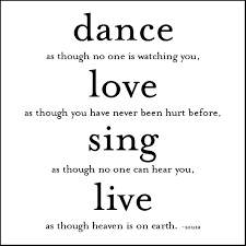 Live Life To The Fullest Quotes Magnificent Life Quotes Dance As Though No One Live Life To The Fullest Quotes