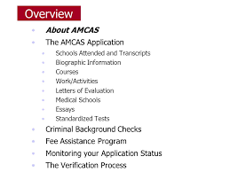 completing the amcas application ppt  overview about amcas the amcas application criminal background checks
