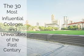The 30 Most Influential Colleges and Universities of the Past ...