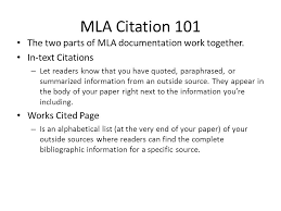 cited sources mla mla citation 101 the two parts of mla documentation work together