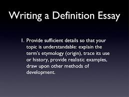 definition essays  8 writing a definition essay