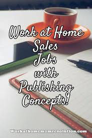 best images about work from home jobs work from work at home s rep jobs publishing concepts