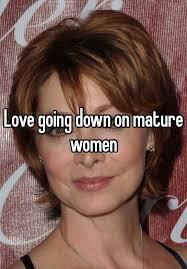 Mature women going down