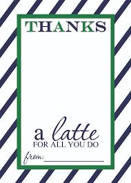 teacher appreciation gift idea thanks a latte printable blue green thanks a latte printable card