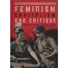 feminism capitalism and critique essays in honor of nancy  feminism capitalism and critique essays in honor of nancy fraser hardcover
