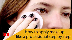how to apply makeup like a professional step
