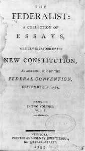 federalists papers essaya federalist papers facts summary history com